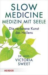 Slow Medicine - Medizin mit Seele Cover