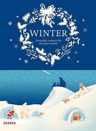 Winter. Das große Lesebuch für die ganze Familie