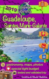 Travel eGuide: Guadeloupe, Marie-Galante and Saintes islands