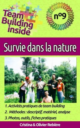 Team Building inside n°9 - survie dans la nature