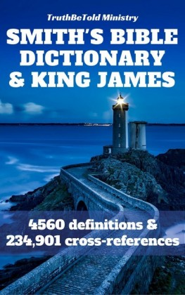 Smith's Bible Dictionary 1863 and King James Bible