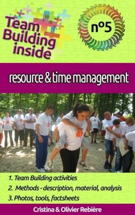 Team Building inside #5: resource & time management
