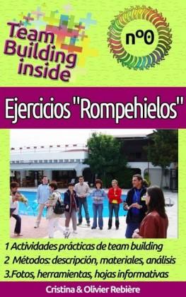 Team Building inside n°0: Ejercicios 'Rompehielos'