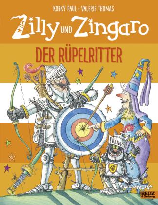 Zilly und Zingaro - Der Rüpelritter