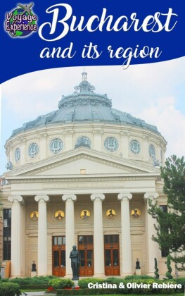Travel eGuide: Bucharest and its region
