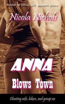 Anna Blows Town