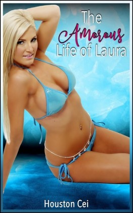 The Amorous Life of Laura