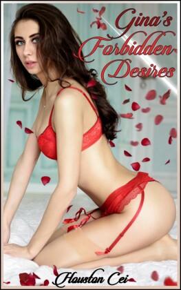 Gina's Forbidden Desires 1
