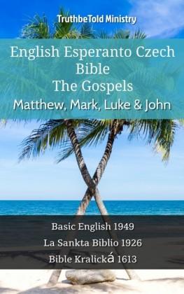 English Esperanto Czech Bible - The Gospels - Matthew, Mark, Luke & John