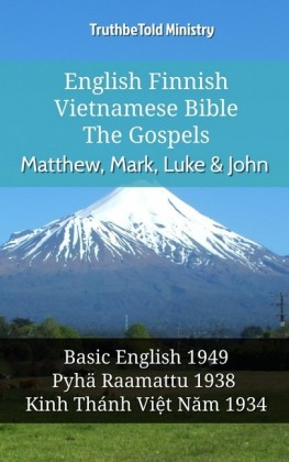 English Finnish Vietnamese Bible - The Gospels - Matthew, Mark, Luke & John
