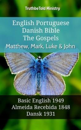 English Portuguese Danish Bible - The Gospels - Matthew, Mark, Luke & John