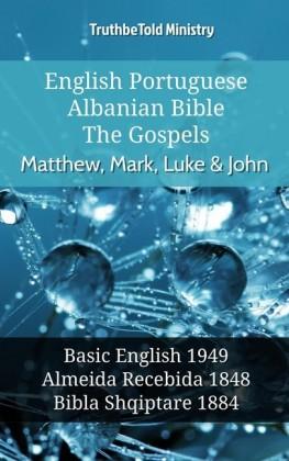 English Portuguese Albanian Bible - The Gospels - Matthew, Mark, Luke & John