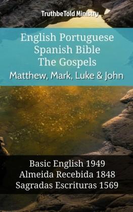 English Portuguese Spanish Bible - The Gospels - Matthew, Mark, Luke & John
