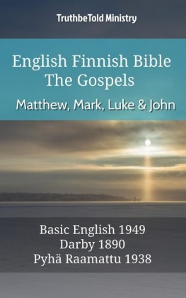 English Finnish Bible - The Gospels - Matthew, Mark, Luke and John