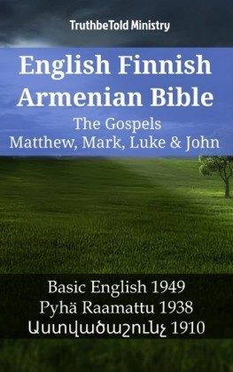 English Finnish Armenian Bible - The Gospels - Matthew, Mark, Luke & John