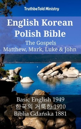 English Korean Polish Bible - The Gospels - Matthew, Mark, Luke & John