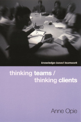 Thinking Teams / Thinking Clients
