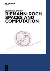 Riemann-Roch Spaces and Computation
