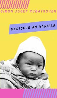 Gedichte an Daniela