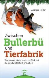 Zwischen Bullerbü und Tierfabrik Cover