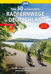 Die 50 schönsten Radfernwege in Deutschland Cover