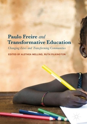 Paulo Freire and Transformative Education