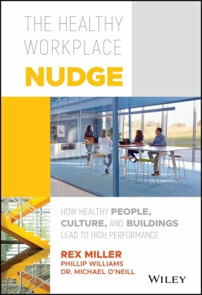 The Healthy Workplace Nudge,