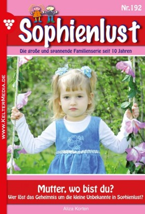 Sophienlust 192 - Familienroman