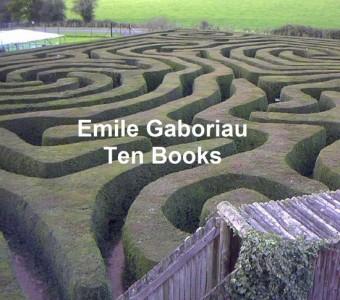 Emile Gaboriau: Ten Books