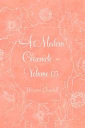 A Modern Chronicle - Volume 05