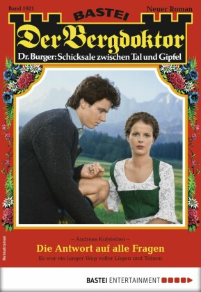 Der Bergdoktor 1921 - Heimatroman
