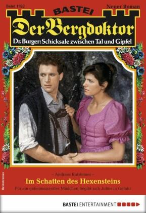 Der Bergdoktor 1922 - Heimatroman