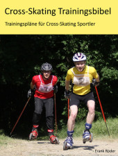Cross-Skating Trainingsbibel
