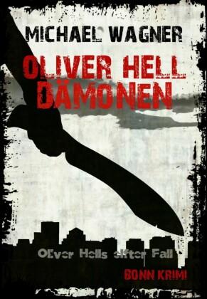 Oliver Hell - Dämonen (Oliver Hells elfter Fall)