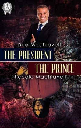 The President / The Prince