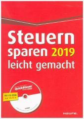 Steuern sparen 2019 leicht gemacht, m. CD-ROM Cover