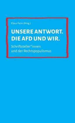 Unsere Antwort. Die AfD und wir. | Carlos Collado Seidel,Klaus Farin ...