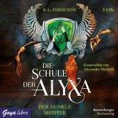 Die Schule der Alyxa - Der Dunkle Meister, 3 Audio-CDs Cover