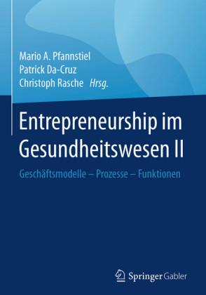 Entrepreneurship im Gesundheitswesen II