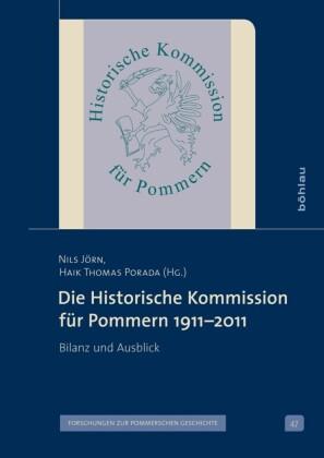 Die Historische Kommission für Pommern 1911-2011