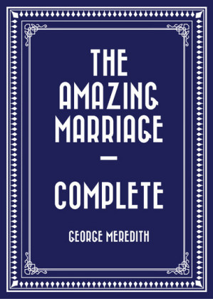 The Amazing Marriage - Complete