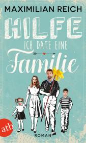 Hilfe, ich date eine Familie! Cover