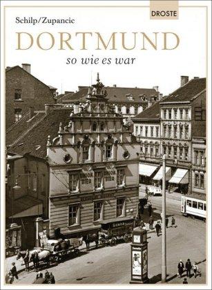 Dortmund so wie es war