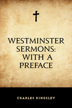 Westminster Sermons: with a Preface