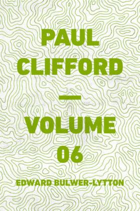 Paul Clifford - Volume 06