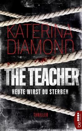 Heute wirst du sterben - The Teacher