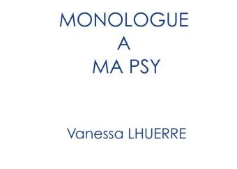 Monologue à ma psy