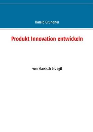 Produkt Innovation entwickeln