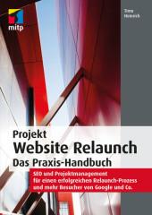 Projekt Website Relaunch - Das Praxis-Handbuch