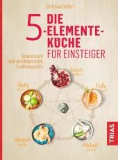 Die 5-Elemente-Küche für Einsteiger